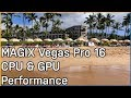 Vegas Pro 16 Encode & Playback Performance