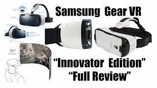"Samsung Gear VR ""Innovator Edition"" ""Full Review"""
