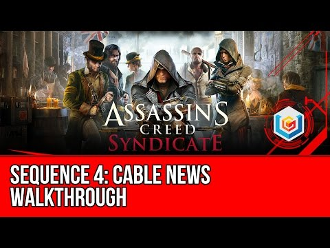 Assassin's Creed Syndicate Walkthrough Sequence 4: Cable News Gameplay Let's Play