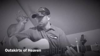 Outskirts of Heaven (Craig Campbell cover)
