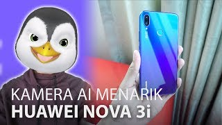 Huawei Nova 3i - Kamera AI Dengan Harga Kurang RM 1300
