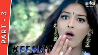 Keemat   Part 3 Of 4   Akshay Kumar, Raveena Tandon, Sonali Bendre