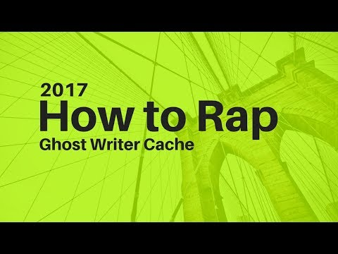 How to Rap | 2017