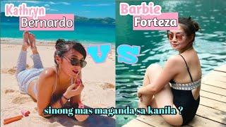LATEST PICTURES OF KATHRYN BERNARDO VS BARBIE FORTEZA / WHO'S THE PRETTIEST !