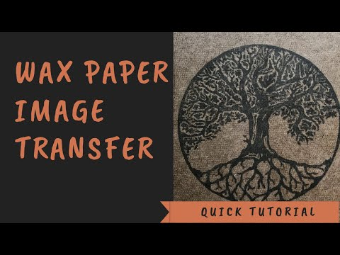 How To Create An Image Transfer Using Wax Paper And Printer Ink