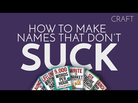 Worldbuilding 1 How to Make Names That Don't Suck