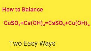 CuSO4+Ca(OH)2=CaSO4+Cu(OH)2 Balanced Equation  Cupper sulphate+Calcium Hydroxide Balanced Equation