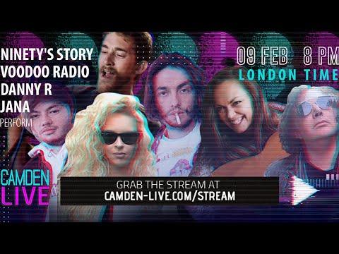 Camden Live Stream #40 - Danny R / JANA / Voodoo Radio / Ninety`s Story