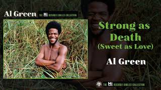 NEW: Al Green — Strong as Death (Sweet as Love) [Official Audio]