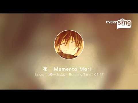 [everysing] 花 -Memento-Mori-