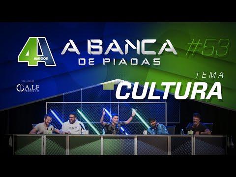 BANCA DE PIADAS - CULTURA - #53 Participação André Santi