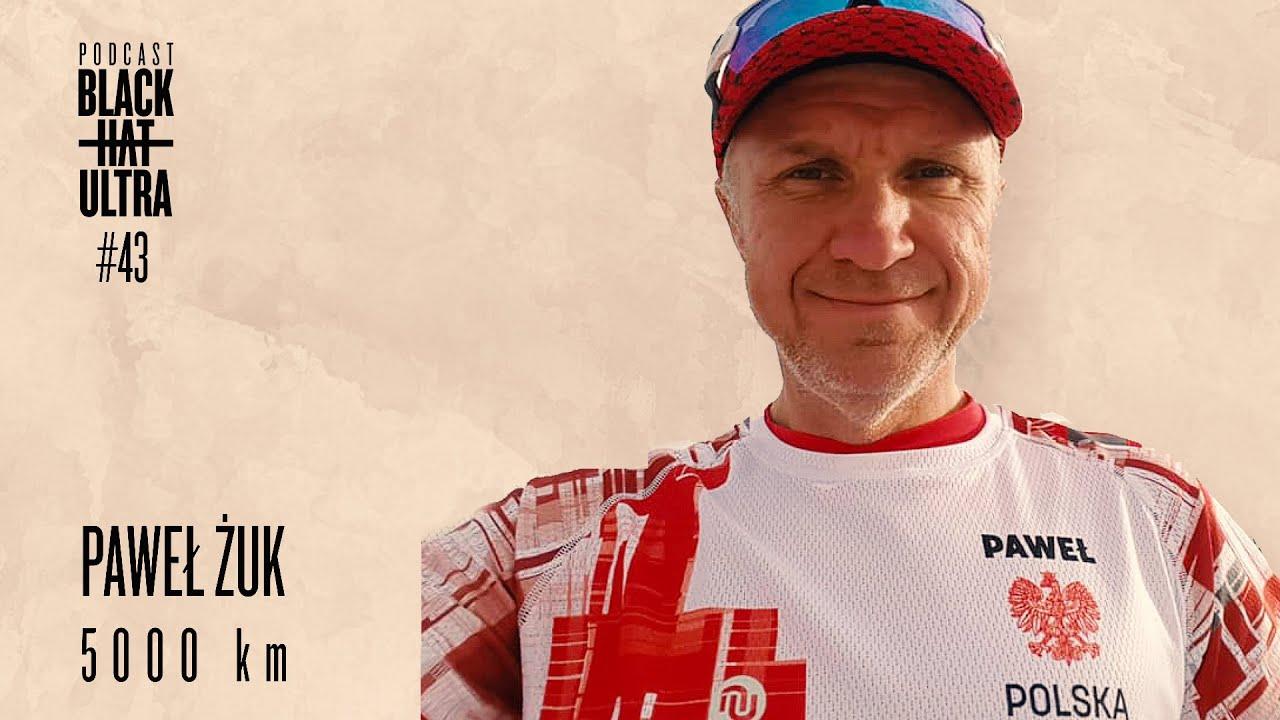 Download #42 Paweł Żuk - biegacz ultra, który pokonał dystans 5000 km!