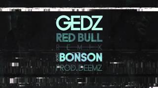 Gedz feat. Bonson - Red Bull Remix (prod. Deemz) [Audio]