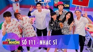 Lớp Học Vui Nhộn 111 | Nhạc Sĩ | Hòa Minzy & Châu Đăng Khoa | Fullshow [Game Show]