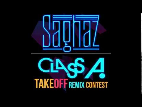 Class A - Take Off (Saghaz remix)