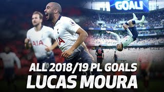 ALL OF LUCAS MOURA'S 2018/19 PREMIER LEAGUE GOALS