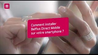 Belfius - Comment installer Belfius Direct Mobile sur votre smartphone ?