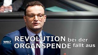 ORGANSPENDE-DEBATTE: Spahn scheitert mit Widerspruchslösung zur Organspende