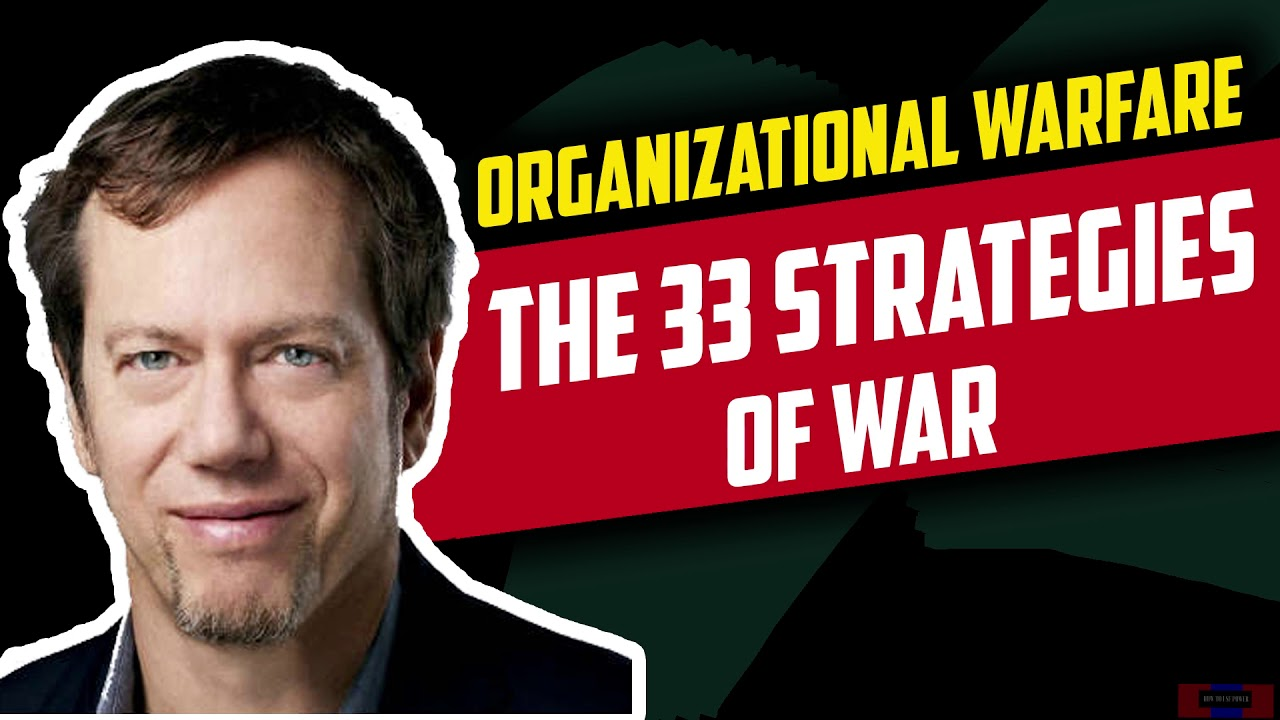 Organizational Warfare From Robert Greene's The 33 Strategies Of War snippet
