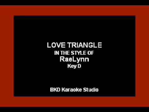 Love Triangle (In the Style of Raelynn) (Karaoke with Lyrics)