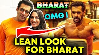After Race 3, Salman Khan LOSSES Weight For BHARAT | Amazing Transformation