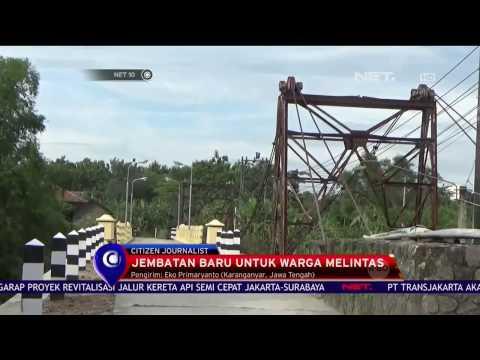 Jembatan Baru Karanganyar, Keselamatan Warga Terjamin - NET 10