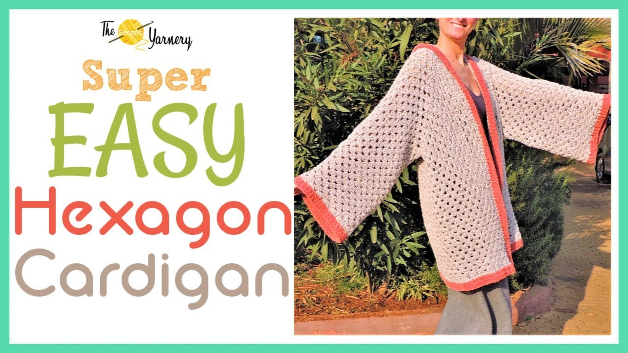 CROCHET - Super Easy Hexagon Cardigan - YouTube