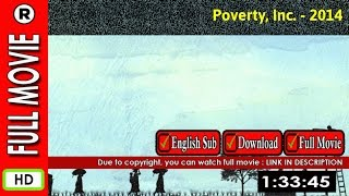 Watch Online : Poverty, Inc. (2014)   Hammer Malory