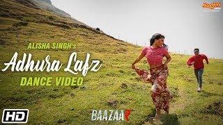 Adhura Lafz | Dance | Rahat Fateh Ali Khan | Baazaar | Alisha Singh