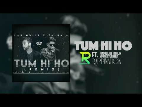 TUM HI HO (Rap Remix) | Abdullah Malik | Young Stunners | Rappination