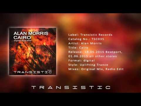 Alan Morris - Cairo (Original Mix) [Played on ASOT 700]