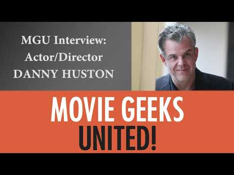 MGU Interview: Actor/Director Danny Huston