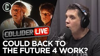 Should Back to the Future 4 Happen?