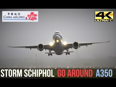 STORM SCHIPHOL! A350 SPECTACULAR GO AROUND in 4K( B-18905) @ Amsterdam Airport Schiphol 13-09-2017