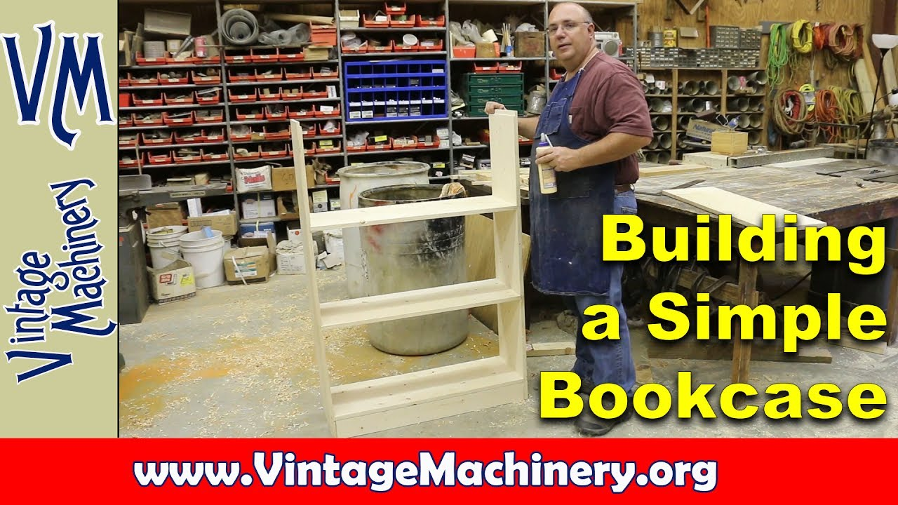 Beginning Woodworking Building A Simple Bookcase