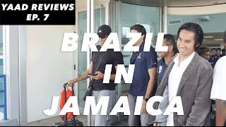 Yaad Reviews | Brazil Lands In Jamaica