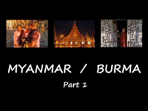 MYANMAR   BURMA   Part 1   720p