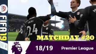 FULHAM SWING FOR THE FENCES: MATCHDAY 20 PREMIER LEAGUE #ePL (FIFA 19)