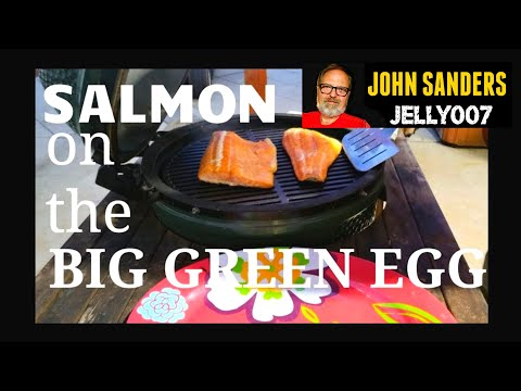 SALMON On The BIG GREEN EGG    HIGH END RESTAURANT QUALITY