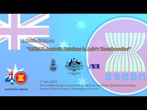 'ASEAN-Australia Relations in Asia's Transformation' 1/3