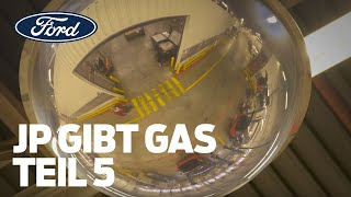 JP gibt Gas – die Ford Performance Serie TEIL 5