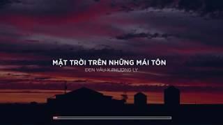 『Lyric Video』Mặt Trời Trên Những Mái Tôn - Đen Vâu x Phương Ly   FAZOR MUSIC Remix