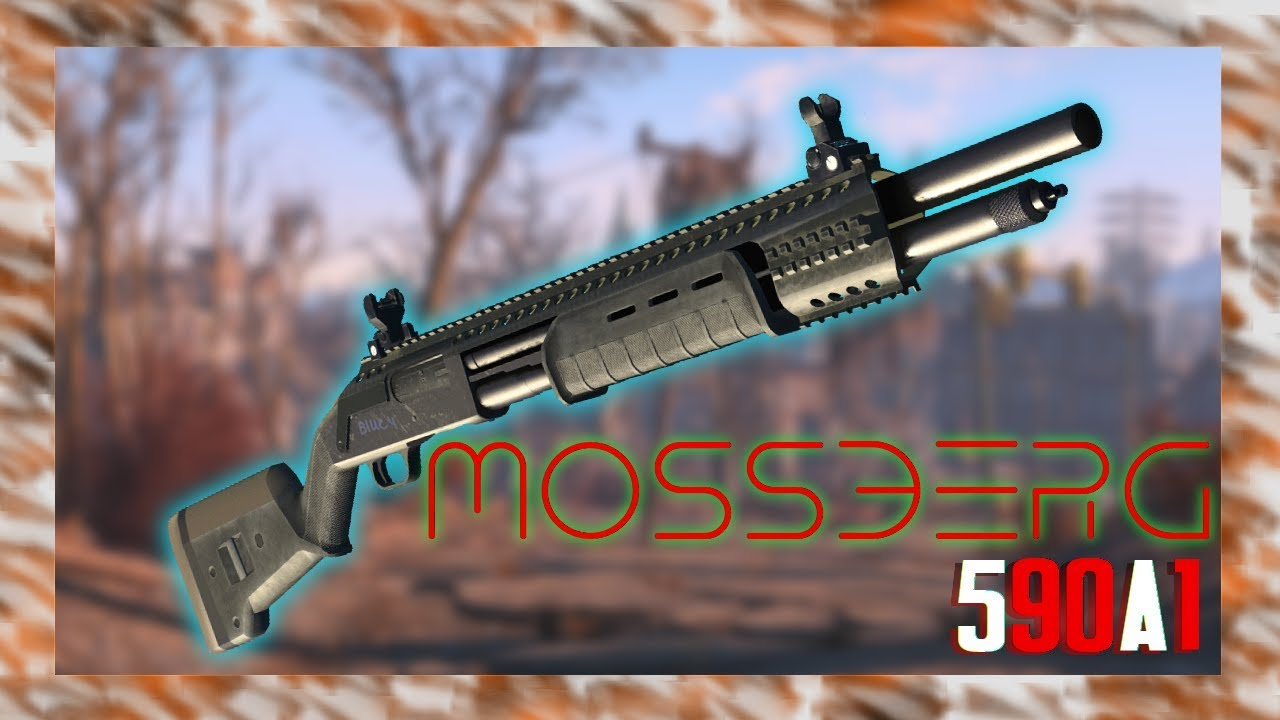 Mossberg 590A1 | Fallout 4 Weapon Mods | [XBOX ONE] (2019)
