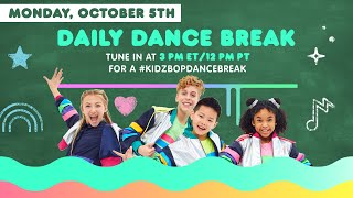 KIDZ BOP Daily Dance Break [Monday, October 5th]