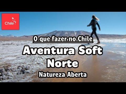 O que fazer no Chile: Aventura Soft Norte - Natureza Aberta