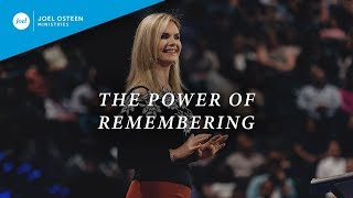 The Power of Remembering | Victoria Osteen