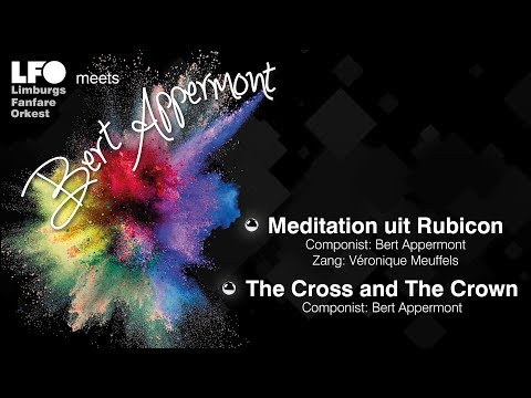 LFO - Meditation uit Rubicon  - The Cross and the Crown - Bert Appermont