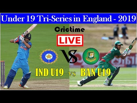 India U19 Vs Bangladesh U19 | Live Cricket Match Today | Bangladesh U19 Vs India U19 | Ban V Ind