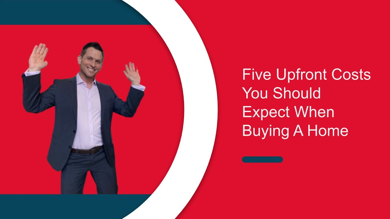Five Upfront Costs When Buying A Home
