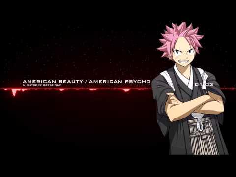 Nightcore -  American Beauty / American Psycho